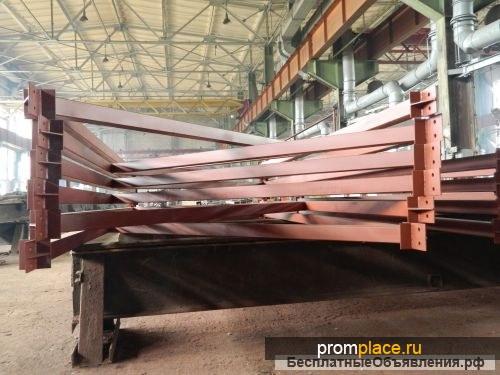Изготовление металлоконструкций Изготовление металлоконструкций на заказ Изготовление металлоконструкций по чертежам заказчика